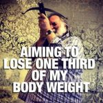 Aiming to lose one third of my body weight